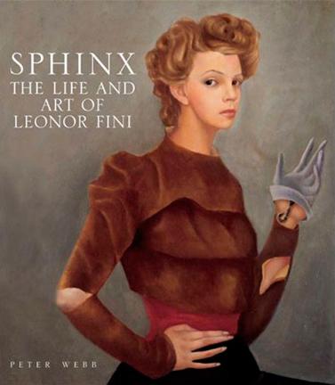 leonor-fini-editions-livres-biographiques-2009-sphinx-the-art-and-life-of-leonor-fini